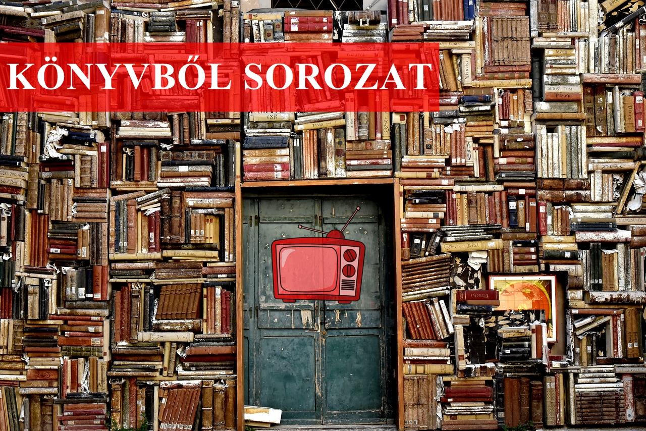 A legjobb könyves sorozatok a hétvégére